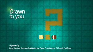 Drawn To You - Title Screen